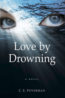 Love By Drowning, C. E. Poverman