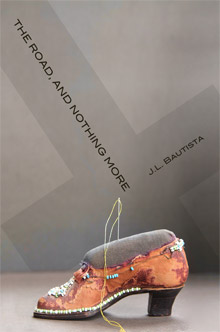 The Road, and Nothing More, J.L. Bautista